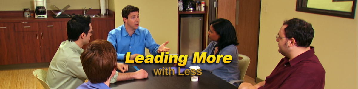 Leading More with Less